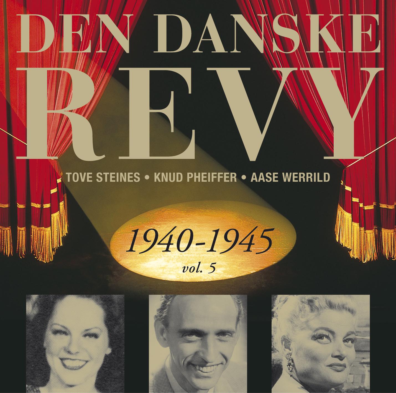 5492c235cec Den Danske Revy 1940-1945 Vol. 5   Dacapo Records